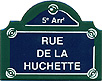 Paris Street Sign,  Rue de la Huchette , 4 x3