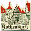 Rothenburg ob der Tauber, Germany Fridge Magnet