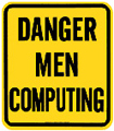 Danger Man Computing Large Porcelain Sign, 13x15
